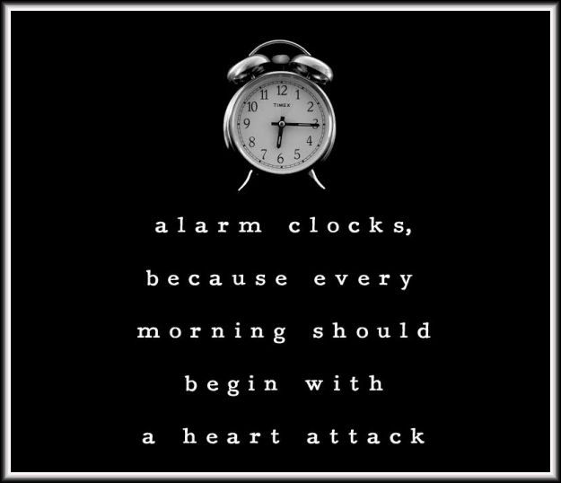 alarm clock heart attack
