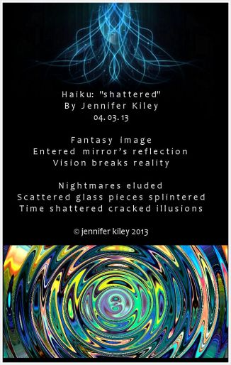 haiku shattered by j. kiley © jennifer kiley 2013