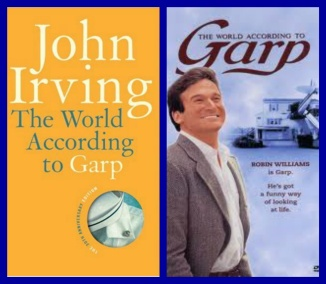 The World According to Garp  by John Irving The first book I read of John Irving.