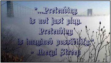 play is not just play meryl streep