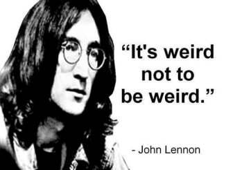 john lennon quote on weird