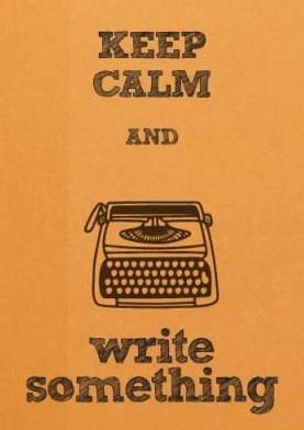 keep calm write something