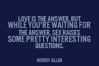 woody allen love is the answer sex raises some pretty interesting questions