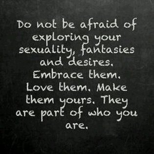 dont be afraid to express ur sexuality fantasies poster