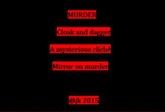 #10 Murder...a poem by jk