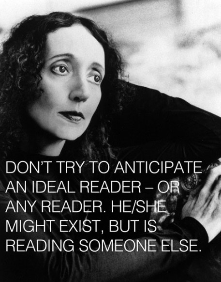 no such thing as an ideal reader - joyce carol oates post